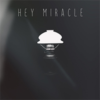 Hey Miracle