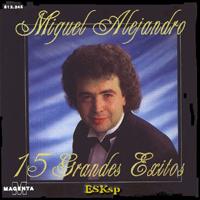 Alejandro, Miguel