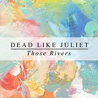 Dead Like Juliet