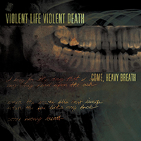 Violent Life Violent Death