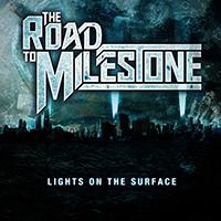 Road to Milestone