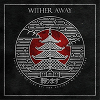 Wither Away