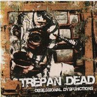 Trepan' Dead