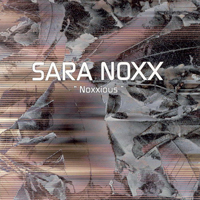 Noxx, Sara