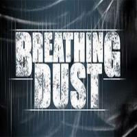 Breathing Dust
