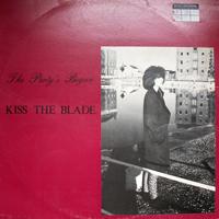 Kiss The Blade