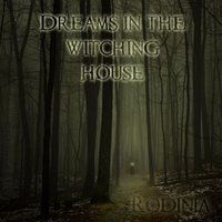 Dreams In The Witching House