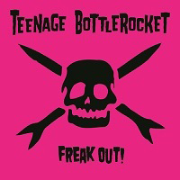 Teenage Bottlerocket