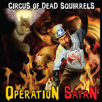 Circus of Dead Squirrels