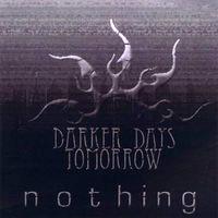 Darker Days Tomorrow