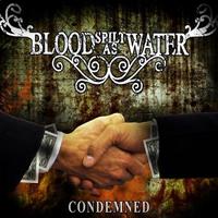 Blood Spilt As Water