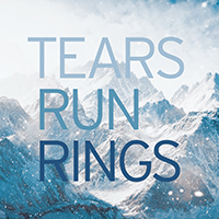 Tears Run Rings