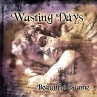 Wasting Days
