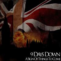 9 Days Down