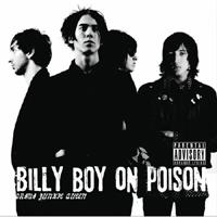 Billy Boy On Poison