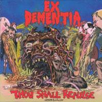 Ex Dementia