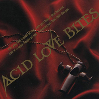 Acid Love Bites