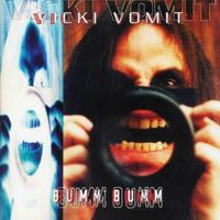 Vicki Vomit & The Mutschekabchen Of Death