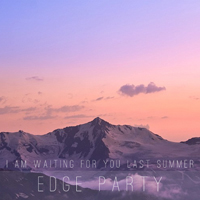 I Am Waiting For You Last Summer