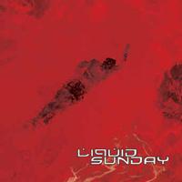 Liquid Sunday