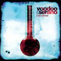 Voodoo & Serano