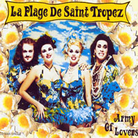 Army Of Lovers  La Plage De Saint Tropez  слушать