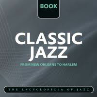 The World's Greatest Jazz Collection - Classic Jazz