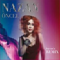 Oncel, Nazan
