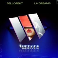 Sellorekt-LA Dreams