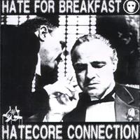 Hate For Breakfast