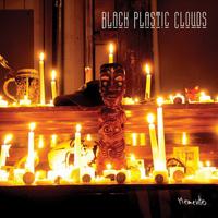 Black Plastic Clouds