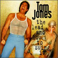 lead and how to swing with it tom jones sir tom jones thomas john woodward download mp3. Black Bedroom Furniture Sets. Home Design Ideas