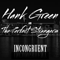 Hank Green & The Perfect Strangers