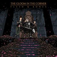 Gloom In The Corner