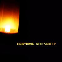 Egorythmia - Night Sight E.P.