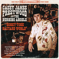 Casey James Prestwood And The Burning Angels