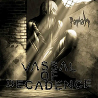 Vassal Of Decadence