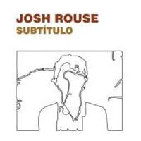 Rouse, Josh