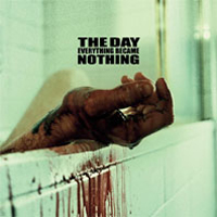 Day Everything Became Nothing