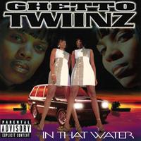Ghetto Twiinz