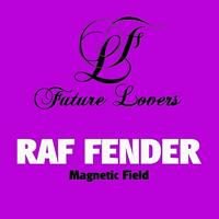 Fender, Raf