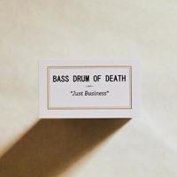 Bass Drum Of Death