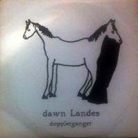 Landes, Dawn