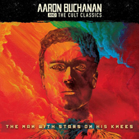 Aaron Buchanan And The Cult Classics