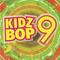 Kidz Bop 9-Kidz Bop Kids