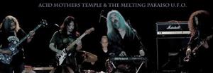 Acid Mothers Temple & the Melting Paraiso UFO