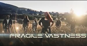 Fragile Vastness