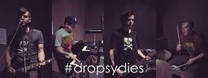 #Dropsydies