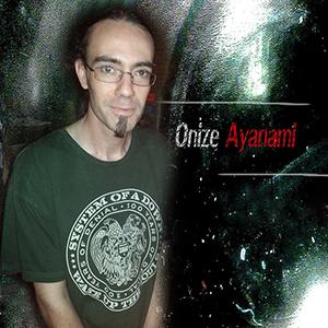 Ayanami, Onize