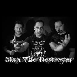 Man The Destroyer